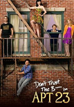Don't Trust the B---- in Apartment 23  - Series 2 Ep. 19 - Original Bitch... (SD)