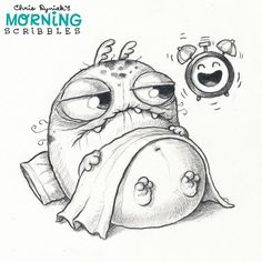 The morning struggle is real. ⏰ #morningscribbles