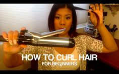 How to: Curl Hair for beginners - youtube