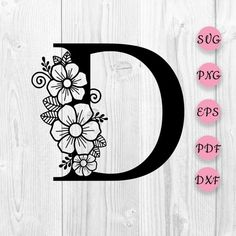Flower Alphabet, Flower Letters, Cool Lettering, Lettering Styles, Chalk It Up, Wood Burning Patterns, Letter D, Adult Coloring Pages, Svg Cuts