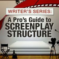 What You Need to Know About Story Structure - Glenn M. Benest breaks down story structure into three acts in is three-part webinar series. Sign up for one or all three to learn tips to get your screenplay outlined like a pro.