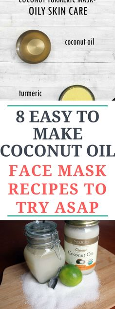 8 Easy to Make Coconut Oil Face Mask Recipes to Try ASAPP!!! Here iss.