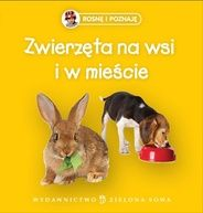 Zwierzęta na wsi. Rosnę i poznaję., lektura do przedszkola | WSiP.pl
