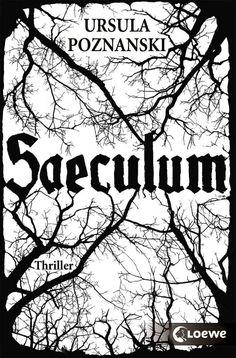 Saeculum: Amazon.de: Ursula Poznanski: Bücher