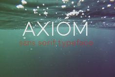 Axiom Sans. Sans Serif Fonts. $5.00