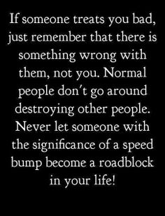 """Don't let """"speedbump"""" people become your roadblock. God can make you His little monster truck if you seek Him."""