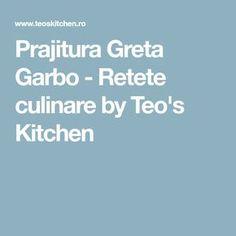 Prajitura Greta Garbo - Retete culinare by Teo's Kitchen