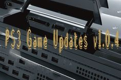 PS3 Game Updates v1.0.4