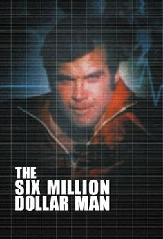 The Six Million Dollar Man. I remember doing everything in slow motion. Lol