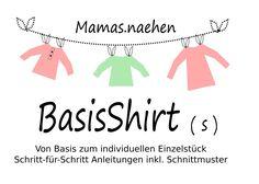 Mama Nähblog: Freebook Mamas.Naehen BasisShirt (s) Gr. 80-164