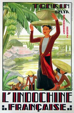 In this poster we see a line of workers carrying harvested rice up a slope in the Tonkin Delta of northern Vietnam. The area is known for its rice production. Old Poster, Poster Ads, Poster Prints, Vintage Travel Posters, Vintage Postcards, Vintage Advertisements, Vintage Ads, Illustration Française, Tourism Poster