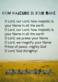 How Majestic is Your Name Prince Of Peace, Worship Songs, Your Name, Lord, Names