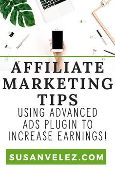 Every entrepreneur and blogger wants to know how to make money from their blog posts. In this tutorial, you're going to be learning how to increase your passive income using the Advanced Ads Plugin. via @susanwptutorial https://susanvelez.com/affiliate-marketing-tips/