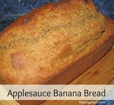 This applesauce banana bread recipe contains no oil and not much sugar, but the applesauce makes it moist and delicious.