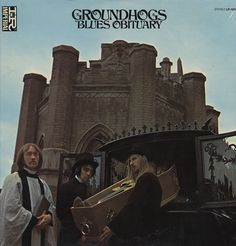 """""""Blues Obituary"""" (1969, Imperial) by The Groundhogs."""