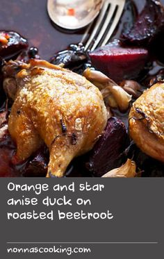 Orange and star anise duck on roasted beetroot Dove Recipes, Orange Recipes, Wing Recipes, Roasted Duck Recipes, Roast Recipes, Sour Orange, Orange Zest, Duck Recipe Oven, Whole Duck Recipes