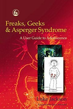 Freaks, Geeks and Aspergers Syndrome: A User Guide to Adolescence by Tony Attwood http://www.amazon.co.uk/dp/1843100983/ref=cm_sw_r_pi_dp_hiYGvb0WKG97B