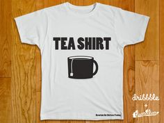 """""""Tea Shirt"""" This reminds me of Charlie McDonnell!"""