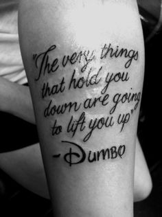 Disney quote tattoo, seems like something I would do