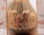 HELLO Folded Upcycled Book Art Sculpture