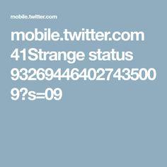 mobile.twitter.com 41Strange status 932694464027435009?s=09