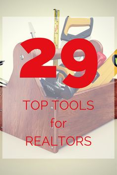 29 Top Tools For Realtors! #marketing #realestate