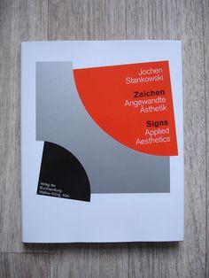 Jochen Stankowski – Signs: Applied Aesthetics