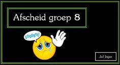 Afscheidslied groep 8 - Juf Inger