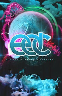 Electric Daisy Carnival music festival poster