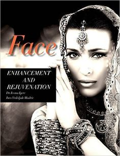 Check out Face Enhancement And Rejuvenation (first) by Dr. Ivona Igerc and Mrs. In... http://amzn.to/1TojHtr