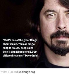 Foo Fighters his birthday! Foo Fighters his birthday! Great Quotes, Quotes To Live By, Inspirational Quotes, Motivational Quotes, Change Quotes, Foo Fighters, The Words, Music Love, Music Is Life