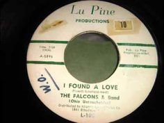 The Falcons were from Detroit, and they had two great hits in You're So Fine and I Found A Love.  The Falcons, a Rhythm & Blues group had a tremendous influence over the success of Soul Music.  Wilson Pickett was with the group at one time.