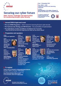 ENISA High Level Event 2013 - Securing our cyber-future: risks, threats, challenges & opportunities for coordinating Europe's cyber security Challenges And Opportunities, High Level, Cyber, Opportunity, Events, Future, Europe, Future Tense