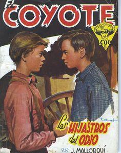 Los hijastros del odio. Ed. Cliper, 1948. (Col. El Coyote ; 77)