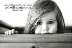 ♥~ Isaiah 66:13 ~♥