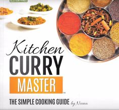 Kitchen Curry Guide: The Simple Cooking Guide by Neena 2014 Paperback Edition