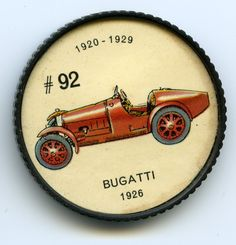 Jello-O Coin 92 - Bugatti (1926) - Built in France by the famous Ettore Bugatti, the Type 35 scored 1,045 wins during 1924 and 1926. It was one of the most versatile racing models of the period, excelling in hill climbs, road races, sprints and track events. The engine was of straight-eight design and produced 90 brake horsepower. The chassis— engine and frame—cost $5,100.