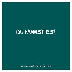 Du kannst es, motivation, words, spruch, crossfit, functional fitness, gym, cologne, sport