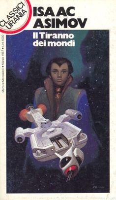 120 IL TIRANNO DEI MONDI 3/1987 THE STARS, LIKE DUST (1951) Copertina di Vicente Segrelles ISAAC ASIMOV