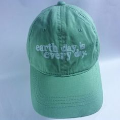 """Earth Day Is Every Day"" Pale Green HAT Baseball Cap ORGANIC COTTON! Adjustable #EarthDay #BaseballCap"