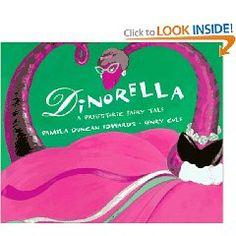 Dinorella: A Prehistoric Fairytale by Pamela Duncan Edwards