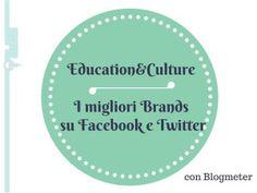 I Brands del settore Education&Culture con la migliore presenza su Facebook e Twitter