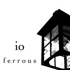 io :: ferrous. EP #14.