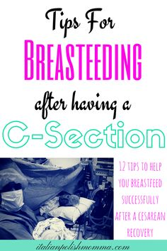 Tips for breastfeeding after a csection