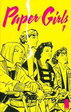 Paper Girls #1 by Brian K. Vaughn