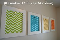 8 Creative Mat ideas....Sunlit Spaces--lots of great tips, projects, ideas on this website!