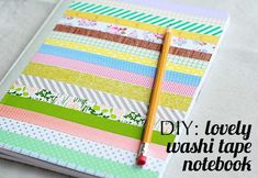 101 Uses for Washi Tape: #32 Decorate a notebook!