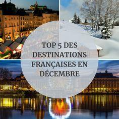 Vous souhaitez partir en décembre mais vous ne savez pas où ? Pas de panique : consultez notre Top 5 des destinations françaises en décembre !