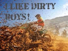its just something about guys in jerseys on dirtbikes Motocross Quotes, Motocross Love, Biker Quotes, Dirt Bike Racing, Dirt Bike Girl, Dirt Biking, Country Life, Country Girls, All Ride