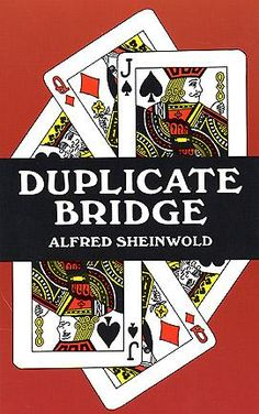 Expert player outlines rules, scoring, and etiquette of duplicate bridge. Taking nothing for granted, he explains everything from the basics to duplicate bridge philosophy, more. Bridge Card Game, Duplicate Bridge, Quizzes Games, Dover Publications, Used Books, Paperback Books, Handmade Toys, Etiquette, Book Format